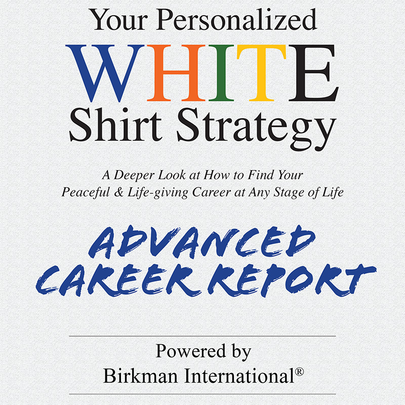 White Shirt Strategy Advanced Career Report