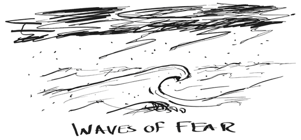 Waves of Fear